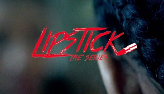 Lipstick: The Series