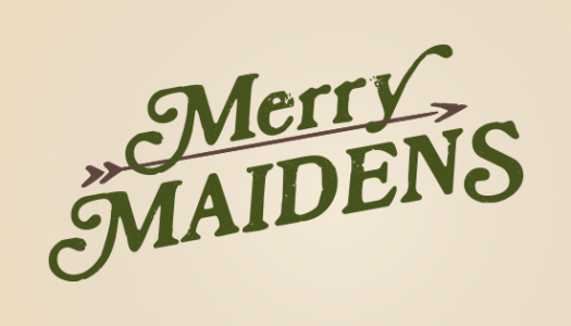 Merry Maidens