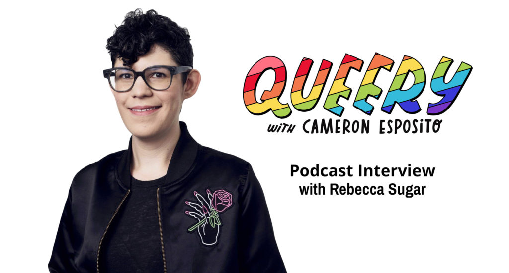 Queery Podcast Interview with Rebecca Sugar