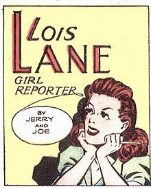 Lois Lane, Girl Reporter (A comic strip from the 1940s)