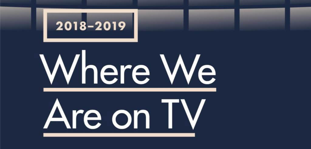 GLAAD: Where We Are on TV 2018