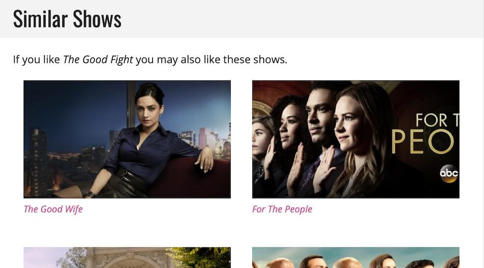 A visual example of a grid of shows you may also like. Don't worry, they also list the show names.