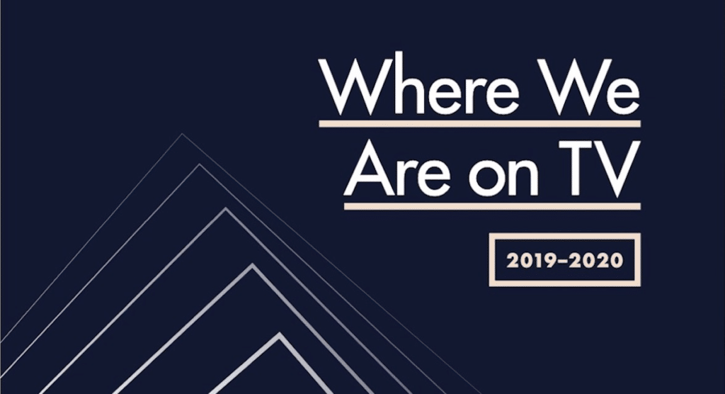 GLAAD: Where We Are on TV 2019